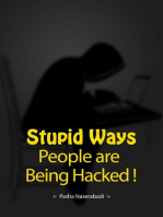 Stupid Ways People are Being Hacked!