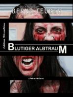Blutiger Albtraum