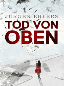 Tod von oben: Liebe und Verrat in den besetzten Niederlanden, 1941-42