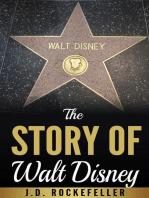 The Story of Walt Disney