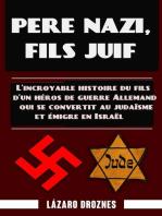 Père nazi, fils juif