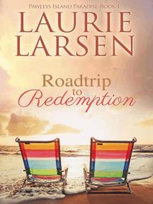 Roadtrip to Redemption: Pawleys Island Paradise, #1