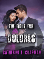 The Fight for Dolores