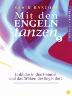 Mit den Engeln tanzen (Band 3)