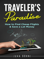 Traveler's Paradise - Cheap Flights: How to Find Cheap Flights & Save a Lot Money