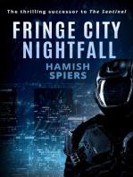 Fringe City Nightfall