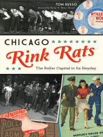Chicago Rink Rats: The Roller Capital in Its Heyday