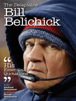 The Delaplaine BILL BELICHICK - His Essential Quotations