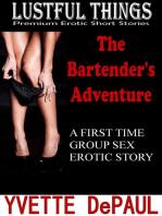 The Bartender's Adventure
