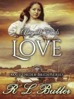 Abigail Finds Love