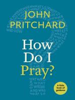 How Do I Pray?