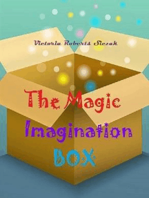 The Magic Imagination Box