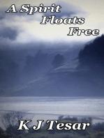 A Spirit Floats Free