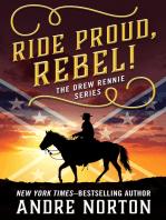 Ride Proud, Rebel!