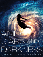 Amid Stars and Darkness