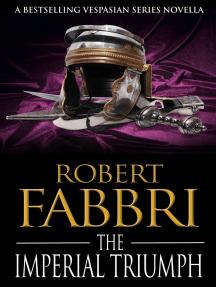 The Imperial Triumph: A Vespasian novella
