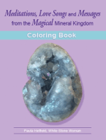 Meditations, Love Songs & Messages from the Magical Mineral Kingdom