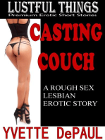 Casting Couch:A Rough Sex Lesbian Erotic Story