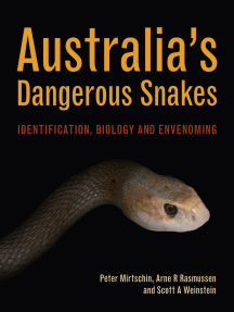 Australia's Dangerous Snakes: Identification, Biology and Envenoming