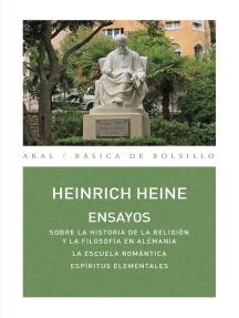Ensayos: Sobre la historia de la religión y la filosofía en Alemania. La escuela romántica. Espíritus elementales