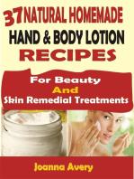 37 Natural Homemade Hand & Body Lotion Recipes