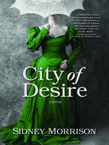 City of Desire: A Novel