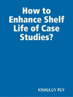 How to Enhance Shelf Life of Case Studies?