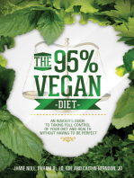 The 95% Vegan Diet: An Insider's Guide to Taking Control of Your Diet and Health Without Having to be Perfect, by Jamie Noll and Caitlin Herndon