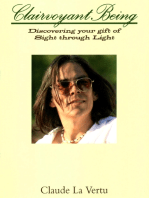 Clairvoyant Being - Discovering Your Gift of Sight Through Light