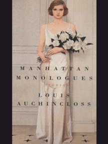 Manhattan Monologues: Stories