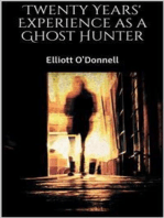 Twenty Years' Experience as a Ghost Hunter