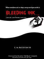 Bleeding Ink... Lost Life. Lost Friends. Lost Love.