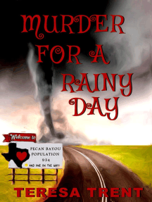 Murder for a Rainy Day: Pecan Bayou, #6