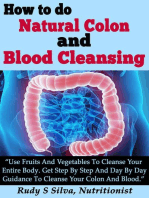 How to Do Natural Colon And Blood Cleansing