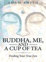 Buddha, Me, And a Cup of Tea