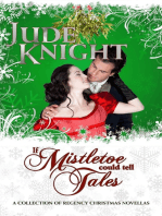 If Mistletoe Could Tell Tales