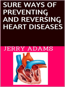 Sure Ways of Preventing and Reversing Heart Diseases
