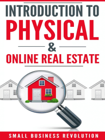 Introduction to Physical & Online Real Estate