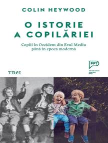 O istorie a copilăriei: Copii în Occident, din Evul Mediu până în epoca modernă