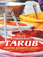 Tarub - Bagdads berühmte Köchin
