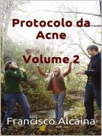 Protocolo da Acne Volume 2