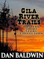 Gila River Trails Western Short Story Collection