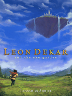 Leon Dekar and the Sky Garden