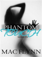 Phantom Touch #4