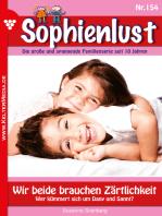 Sophienlust 154 – Familienroman: Wir beide brauchen Zärtlichkeit