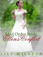 Mail Order Bride - Ellen's Conflict