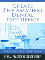 Creating The Amazing Dental Visit