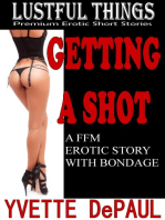 Getting a Shot:A FFM Erotic Story With Bondage