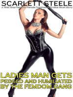 Ladies Man's Gets Pegged and Humiliated by the Femdom Gang