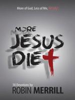 More Jesus Diet